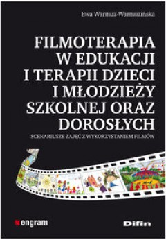 filmoterapia-w-edukacji-i-terapii-dzieci-i-modziey-szkolnej-oraz-dorosych_197595
