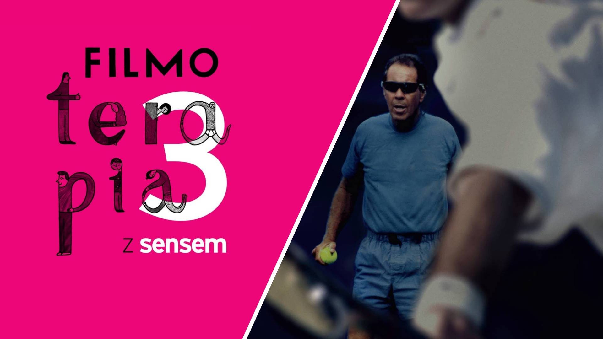 W tenisie love znaczy zero | Filmoterapia z Sensem 3