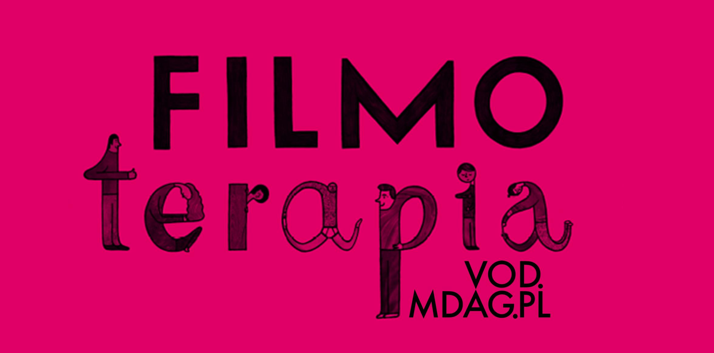 Filmoterapia na  VOD.MDAG.PL